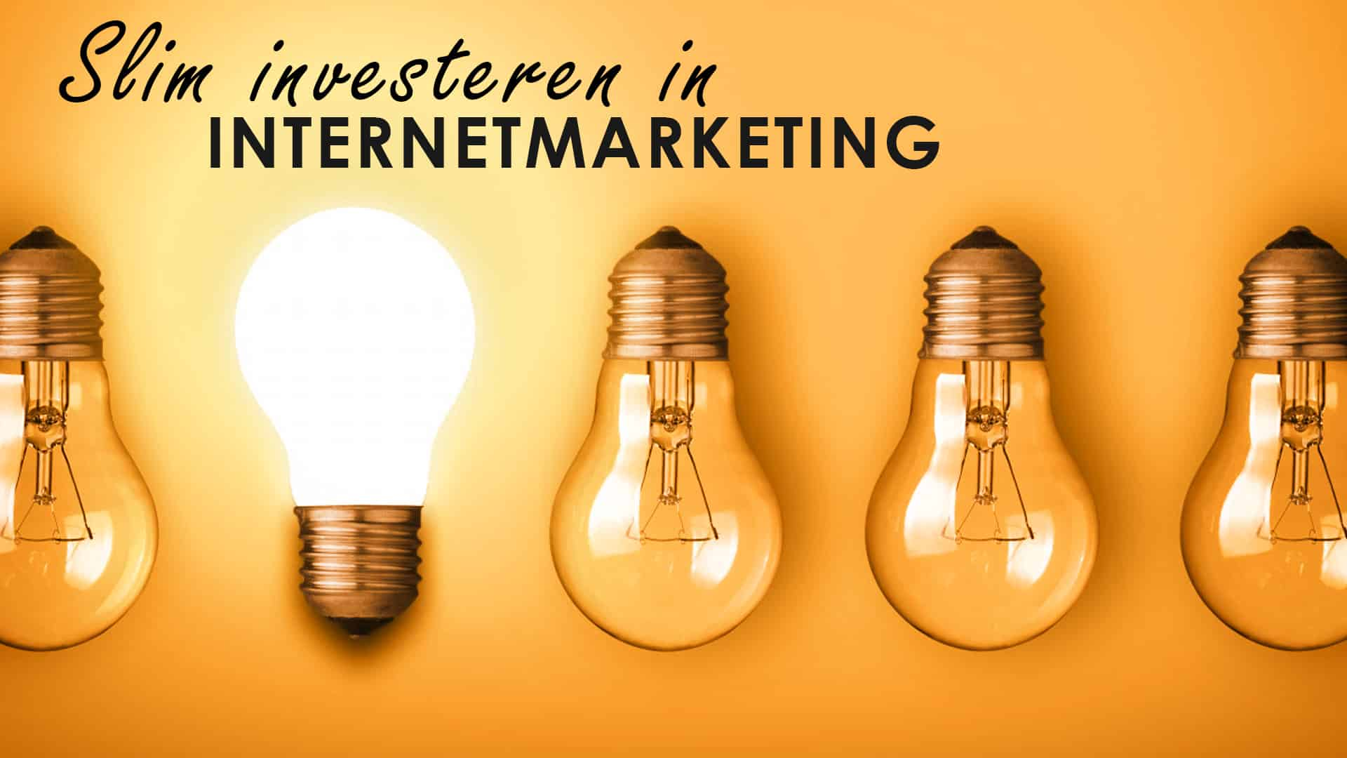 Slim investeren in internetmarketing